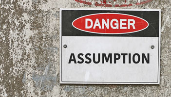 Why Assumptions Make More than You Think